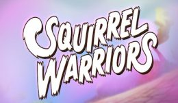 Squirrel Warriors